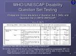 who unescap disability question set testing7