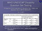 who unescap disability question set testing9