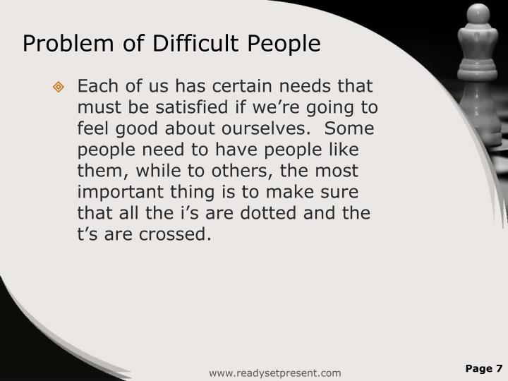 Problem of Difficult People