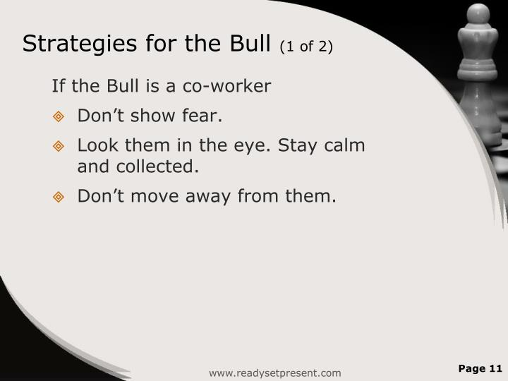 Strategies for the Bull