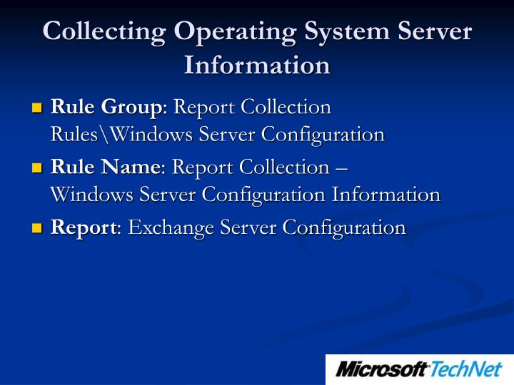 Collecting Operating System Server Information