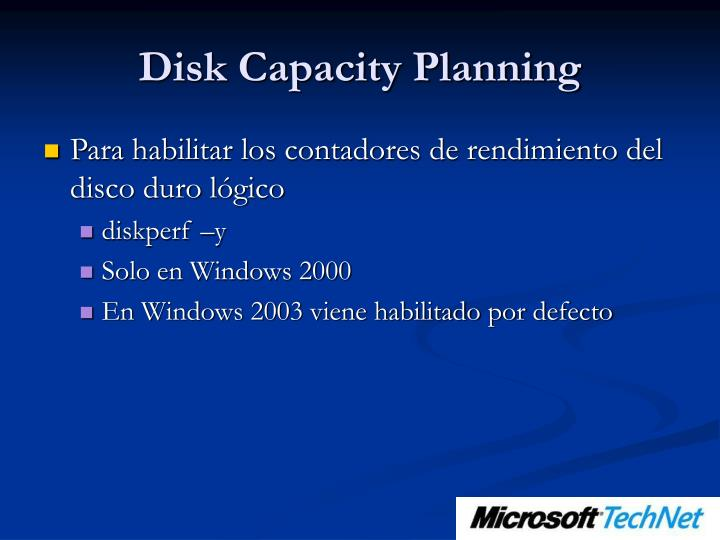 Disk Capacity Planning