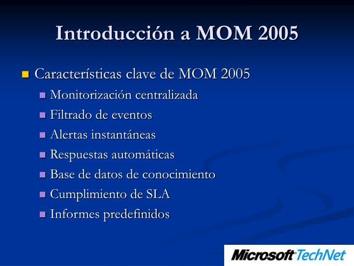 Introducción a MOM 2005