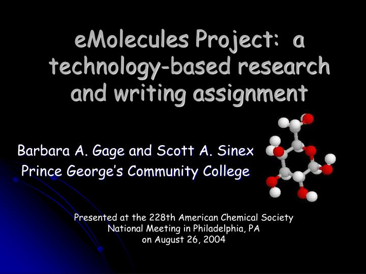emolecules project a technology based research and writing assignment n.