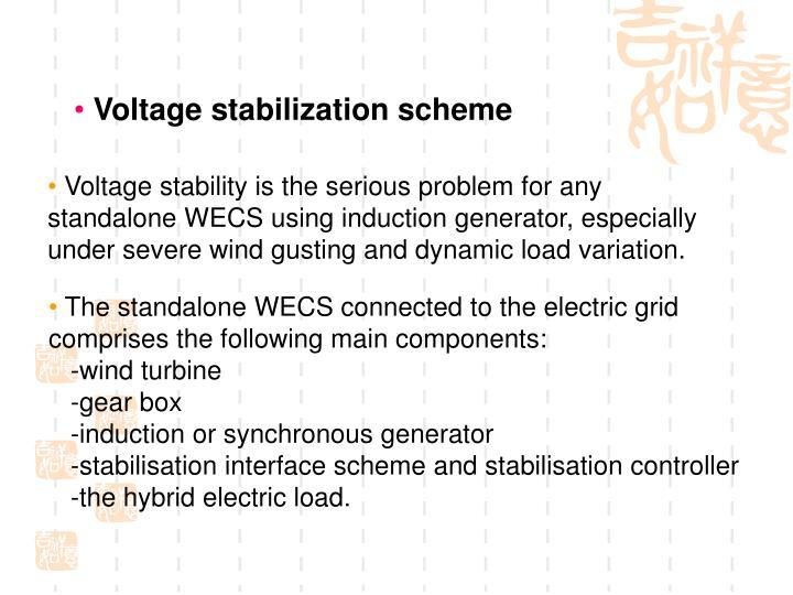 Voltage stabilization scheme