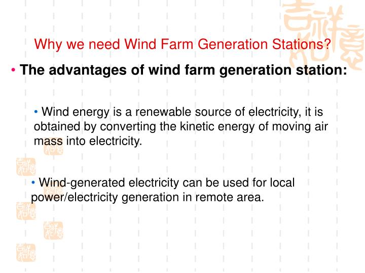 Why we need Wind Farm Generation Stations?