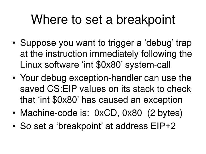 Where to set a breakpoint
