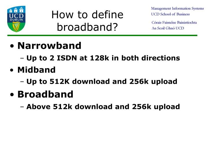 How to define broadband?