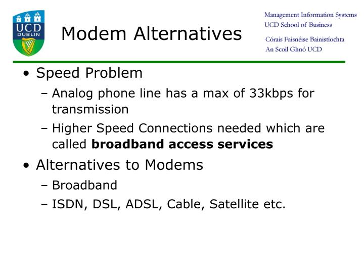 Modem Alternatives