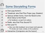 some storytelling forms
