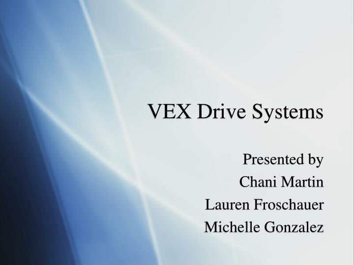 vex drive systems n.