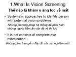 1 what is vision screening th n o l kh m s ng l c v m t