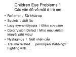 children eye problems 1 c c v n v m t tr em