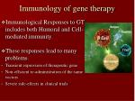 immunology of gene therapy