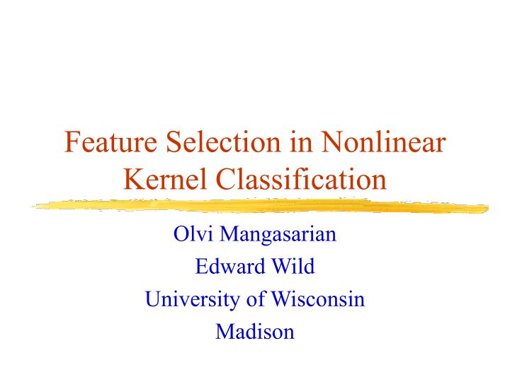 feature selection in nonlinear kernel classification n.