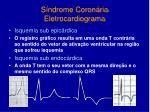 s ndrome coron ria eletrocardiograma