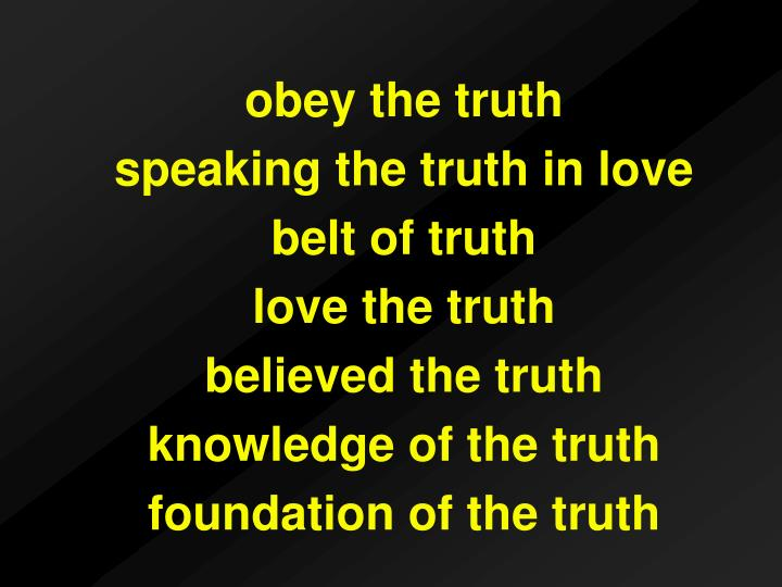 obey the truth