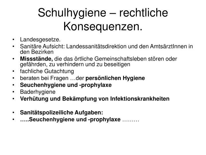 Schulhygiene – rechtliche Konsequenzen.