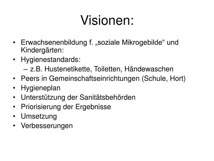 Visionen: