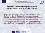 hochwasserrisikomanagementpl ne wrg novelle 2011 bgbl i nr 14 2011