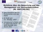richtlinie ber die bewertung und das management von hochwasserrisiken rl 2007 60 eg