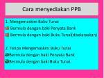 cara menyediakan ppb