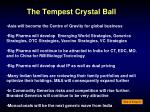 the tempest crystal ball