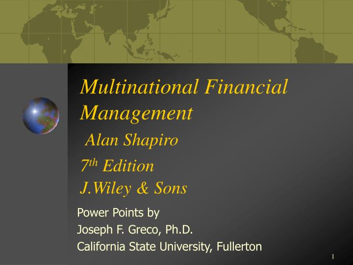 Multinational financial management alan shapiro 7 th edition j wiley sons