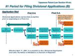 1 period for filing divisional applications b