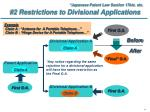 2 restrictions to divisional applications