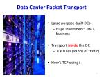 data center packet transport