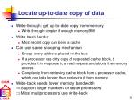 locate up to date copy of data