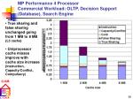 mp performance 4 processor commercial workload oltp decision support database search engine