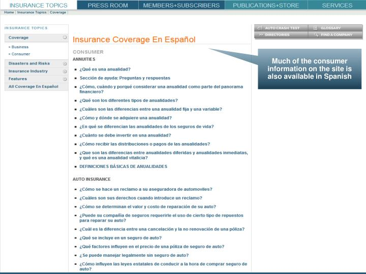 Much of the consumer information on the site is also available in Spanish