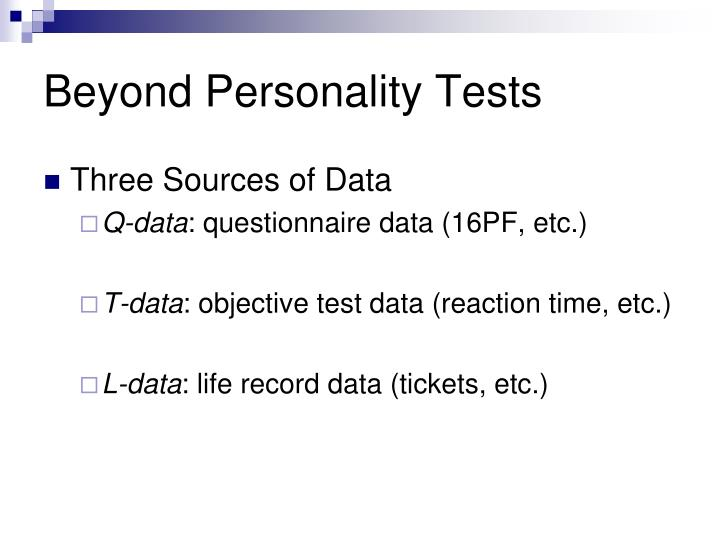 Beyond Personality Tests