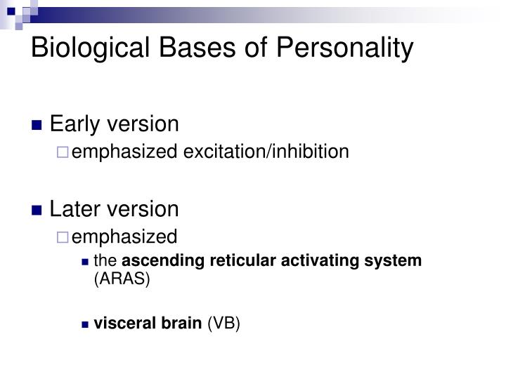 Biological Bases of Personality
