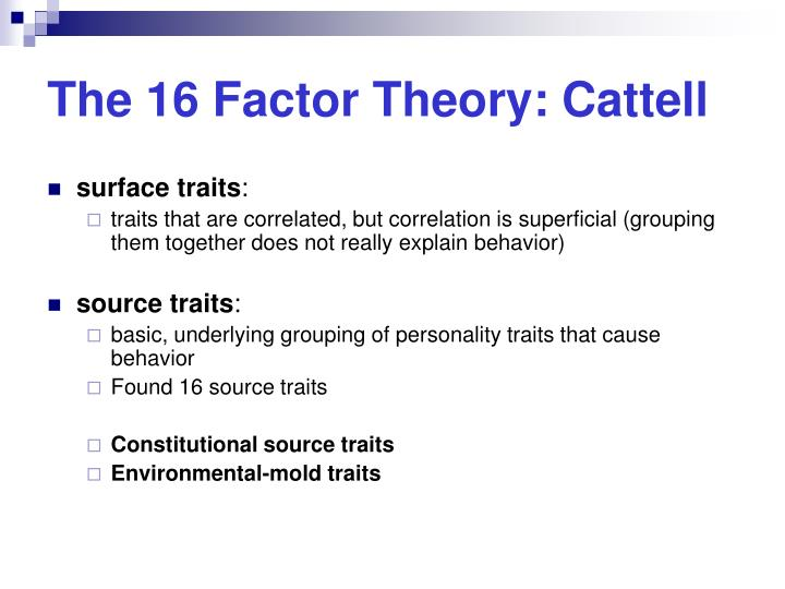 The 16 Factor Theory: Cattell