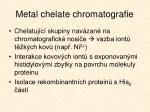 metal chelate chromatografie