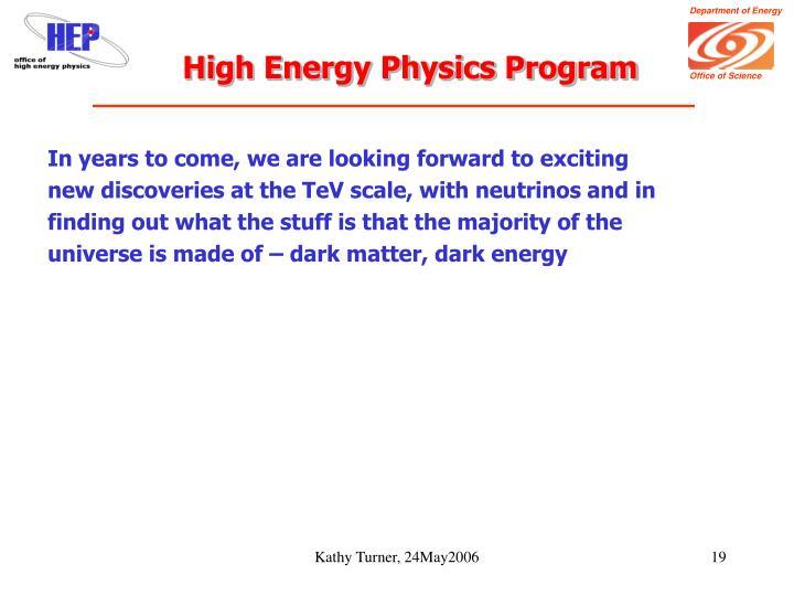 High Energy Physics Program