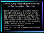 cber s policy regarding the sourcing of bovine derived materials