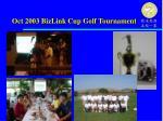 oct 2003 bizlink cup golf tournament