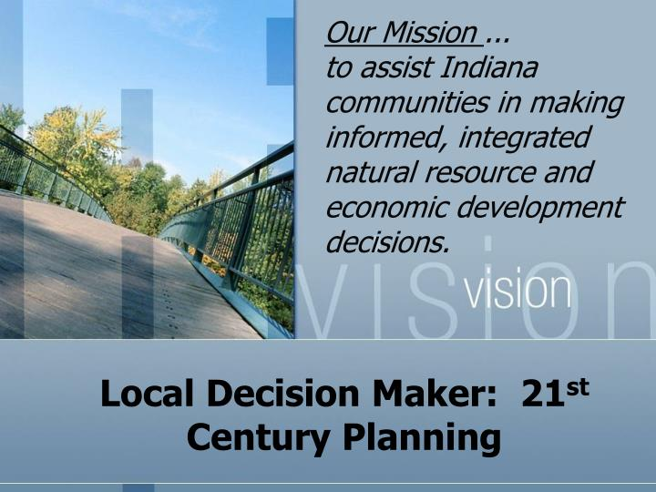 local decision maker 21 st century planning n.