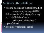 rozd len dle mobility