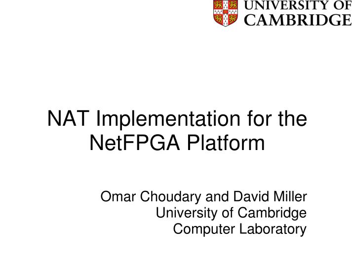 nat implementation for the netfpga platform n.