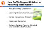 how do we support children in achieving those goals