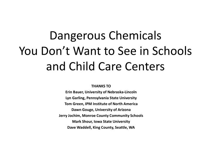dangerous chemicals you don t want to see in schools and child care centers n.