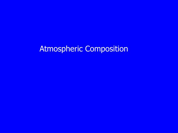 atmospheric composition n.