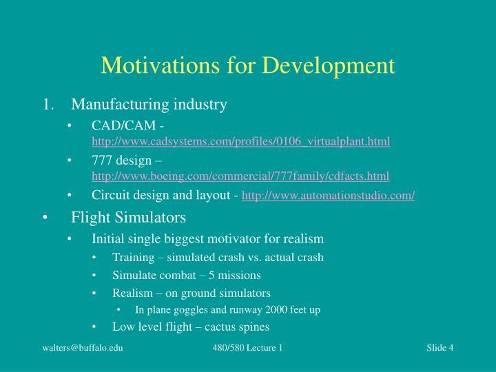Motivations for Development