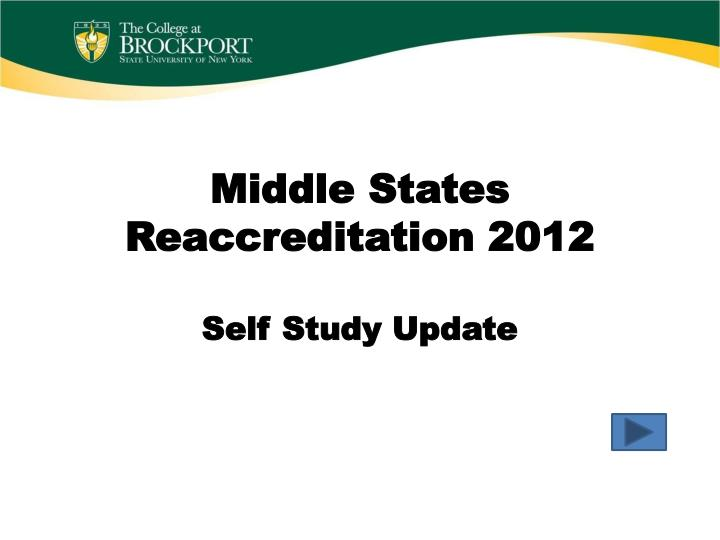 Middle states reaccreditation 2012