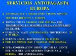 servicios antofagasta europa